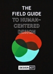 Cover of The Field Guide to Human Centered Design